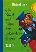 Jim Knopf und Lukas der Lokomotivf�hrer