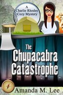 The Chupacabra Catastrophe