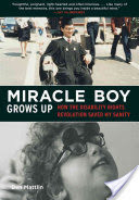 Miracle Boy Grows Up