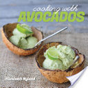 Cooking with Avocados: Delicious Gluten-Free Recipes for Every Meal