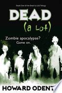 Dead (A Lot)