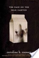 The Face on the Milk Carton