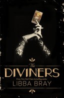 The Diviners: The Diviners Book 1