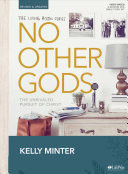 No Other Gods Bible Study Book