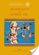 Archaeology and the Homeric Epic