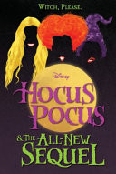 Hocus Pocus and The All-New Sequel