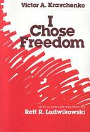 I Chose Freedom