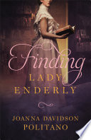 Finding Lady Enderly