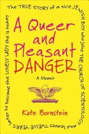 A Queer and Pleasant Danger