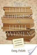 From Little Houses to Little Women