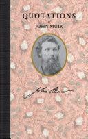Quotations of John Muir