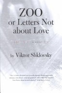 Zoo, Or, Letters Not about Love