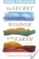 The Secret Wisdom of the Earth - Free Preview (The First 4 Chapters)