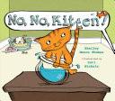 No, No, Kitten!