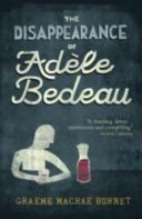 The Disappearance of Ad�le Bedeau