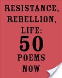 Resistance, Rebellion, Life