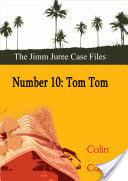 Number Ten: Tom Tom