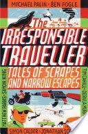 The Irresponsible Traveller