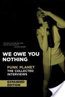 We Owe You Nothing: Expanded Edition