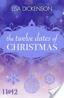 The Twelve Dates of Christmas: Dates 11 and 12