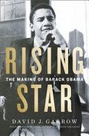 Rising Star: the Making of Barack Obama