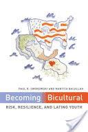 Becoming Bicultural