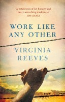 Work Like Any Other **LONGLISTED FOR THE MAN BOOKER PRIZE 2016**