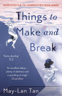 Things to Make and Break