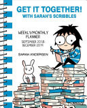 Get It Together! With Sarah's Scribbles 2018-2019