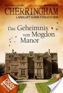 Cherringham - Das Geheimnis von Mogdon Manor