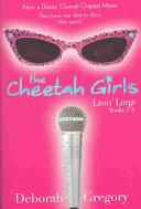 Cheetah Girls, The: Livin' Large