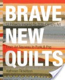 Brave New Quilts