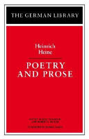 Poetry and Prose: Heinrich Heine