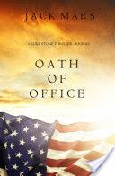 Oath of Office (a Luke Stone Thriller�Book #2)