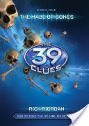 The 39 Clues 1: The 39 Clues: The Maze of Bones