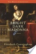 Bright Dark Madonna
