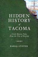 Hidden History of Tacoma