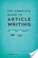 The Complete Guide to Article Writing