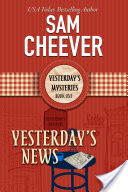 Yesterday's News (Yesterday's Paranormal Mysteries, Book 1)