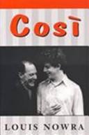 Louis Nowra Cosi (play)
