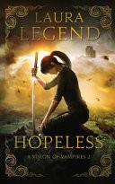 Hopeless: A Vision of Vampires 2