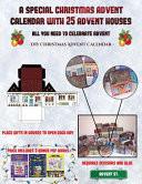 DIY Christmas Advent Calendar (A Special Christmas Advent Calendar with 25 Advent Houses - All You Need to Celebrate Advent)