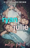 Ryan and Julie (a Complicated Teenage Love Story, #1)