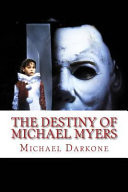 The Destiny of Michael Myers