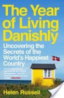 Year of Living Danishly