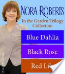 Nora Roberts' In the Garden Trilogy
