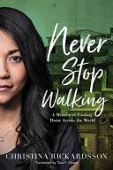 Never Stop Walking