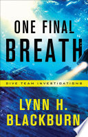 One Final Breath (Dive Team Investigations Book #3)