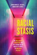 Racial Stasis