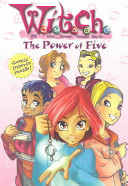 W.I.T.C.H. Chapter Book: The Power of Five - Book #1